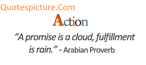 Action Quotes - Action Fulfillment Is Rain By Arbian Proverb