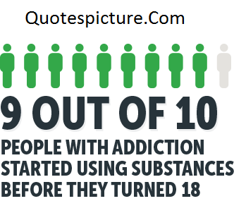 Addiction Quotes - 9 Out Of 10 People With Addiction