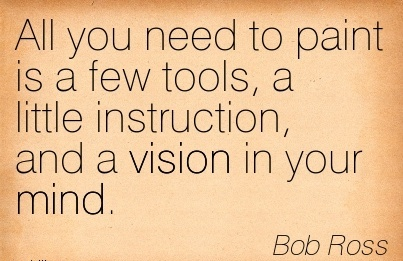 All you need to paint is a few tools, a little instruction, and a vision in your mind.