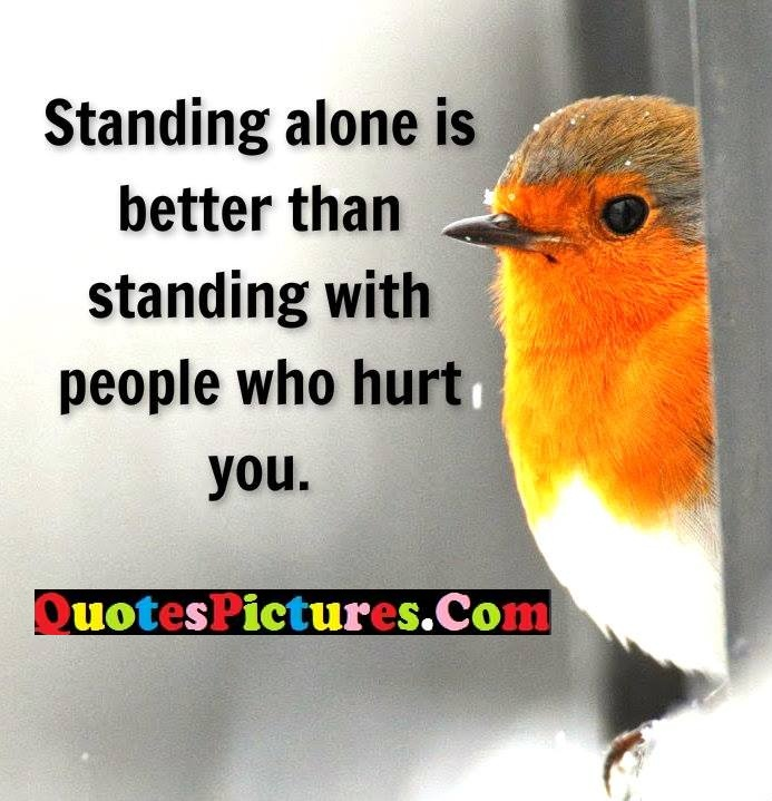 alone standing hurt you