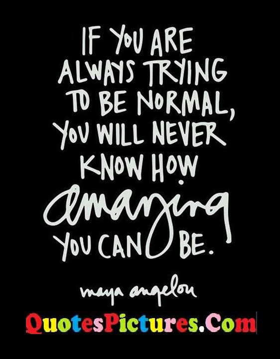 always normal know quote