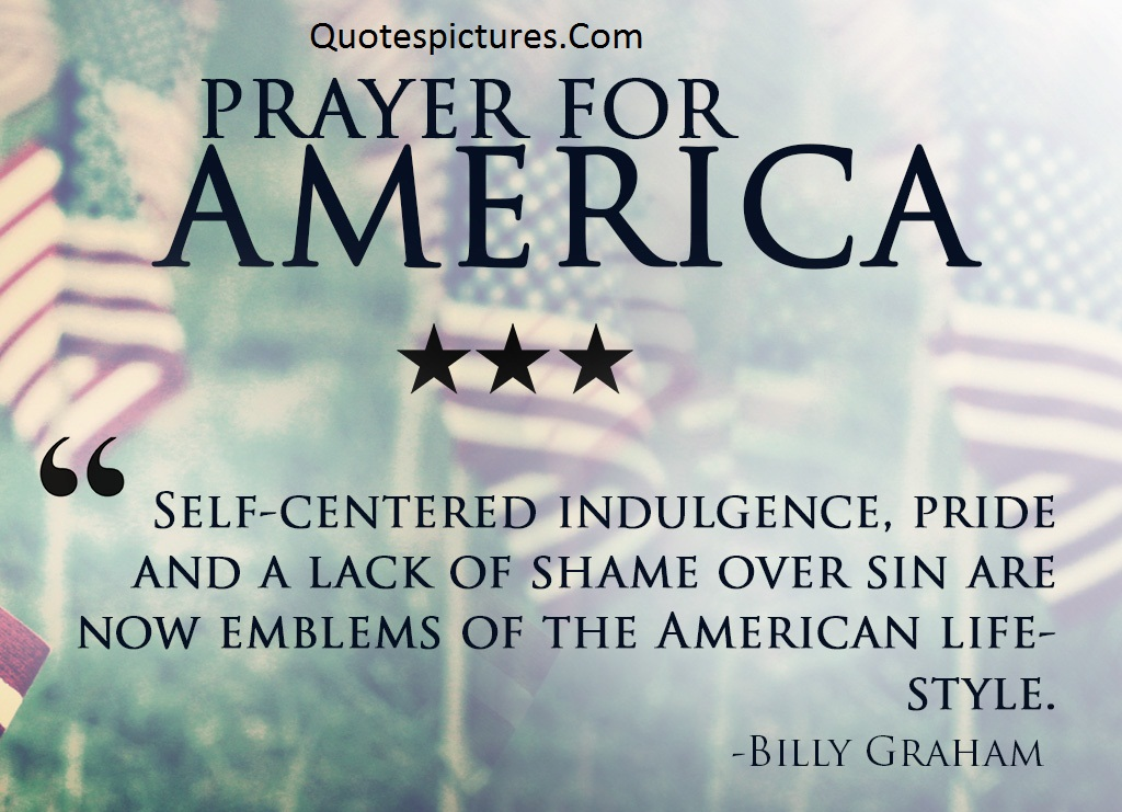 America Quotes - Prayer For America By Billy Graham