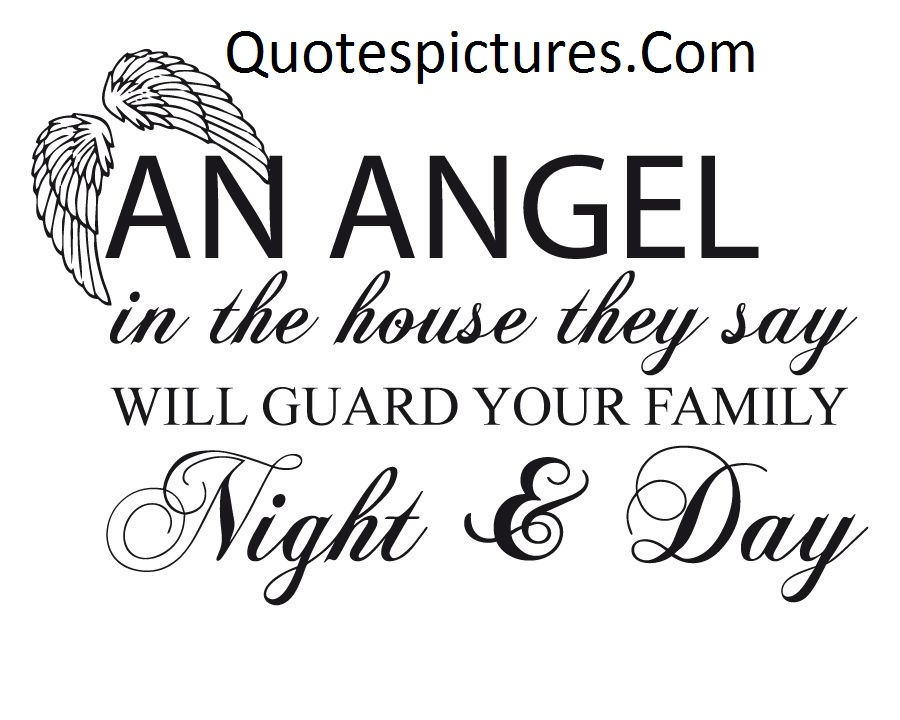 Angel Quotes - Angel Is Family Guard Of Night And Day