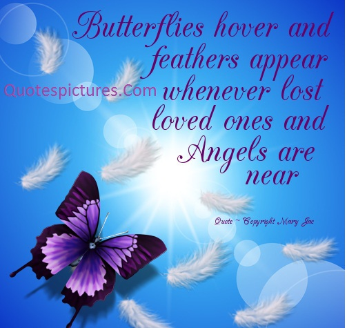 Angel Quotes - Whenever Lost Loved Ones And Angels Are Near