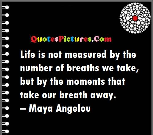 angelou breath away