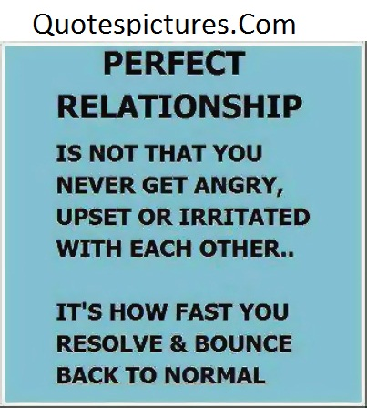 Anger Perfect Relationship Quotes Quotespicturescom