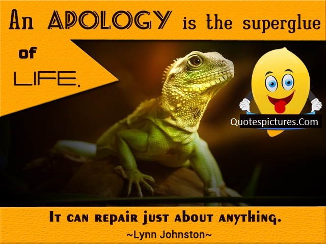 Apology Quotes - An Apology Is The Superglue Of Life By Lynn Johnston