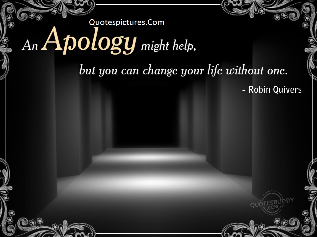 Apology Quotes - An Apology You Can Change Your Life Without One By Robin Quivers