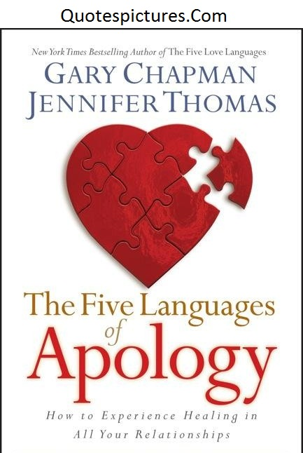 Apology Quotes - The Five Languages Of Apology By Gary Chapman