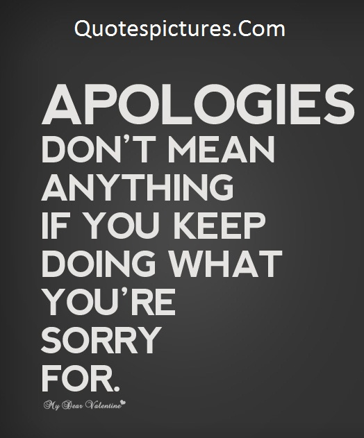 Apology Quotes - What You Are Sorry For