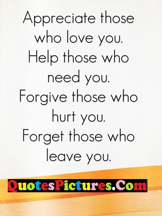 appreciate help forgive hurt forget leave