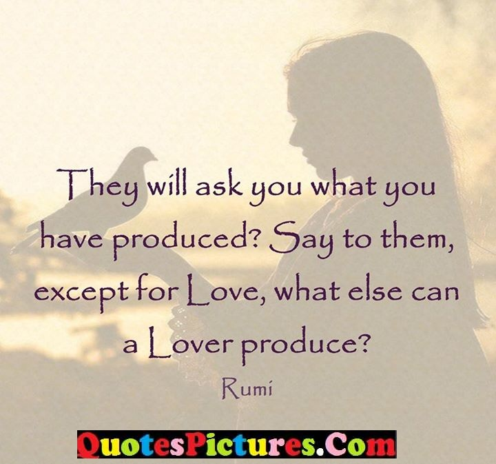 ask produced love quote