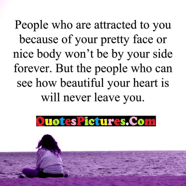 attracted face forever heart leave