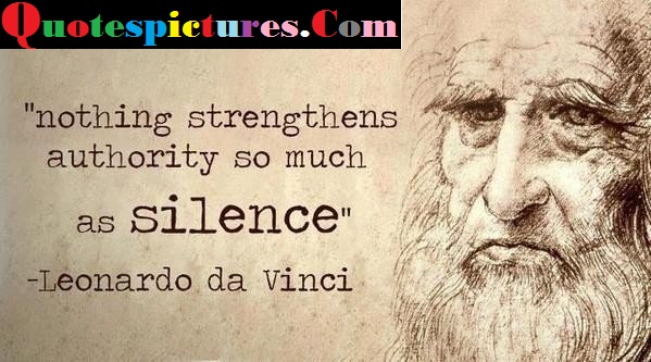 Authority Quotes - Nothing Strengthens Authority So Much By Leonardo Da Vinci
