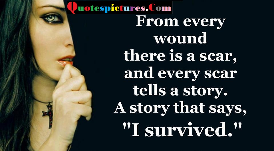 Awareness Quotes - A Story That Says, I Survived