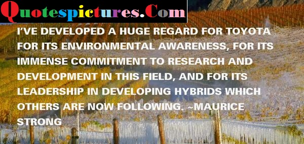 Awareness Quotes - Leadership In Development Hybrids Which Others Are Now Following By Maurice Strong