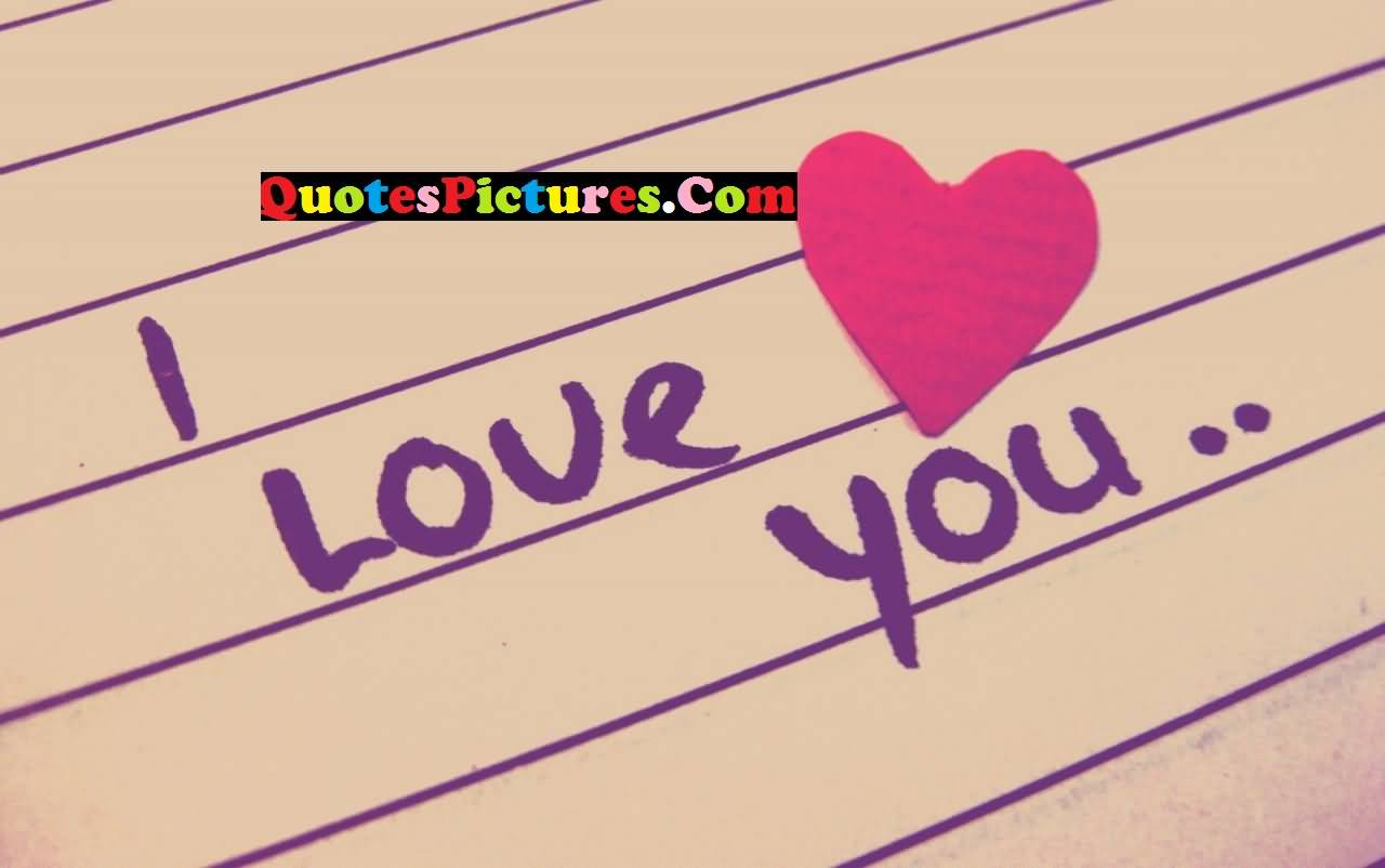 Awesome Love Quote - I Love You