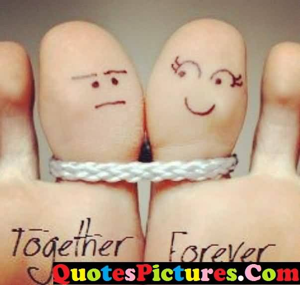 Awesome Love Quote - Together Forever