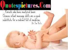 Babies Quotes - Parents Who Have Mastered Basic By Dr for Ya Li