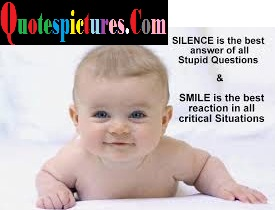 Babies Quotes - Smile Is The Best Reaction In All Critical Situations