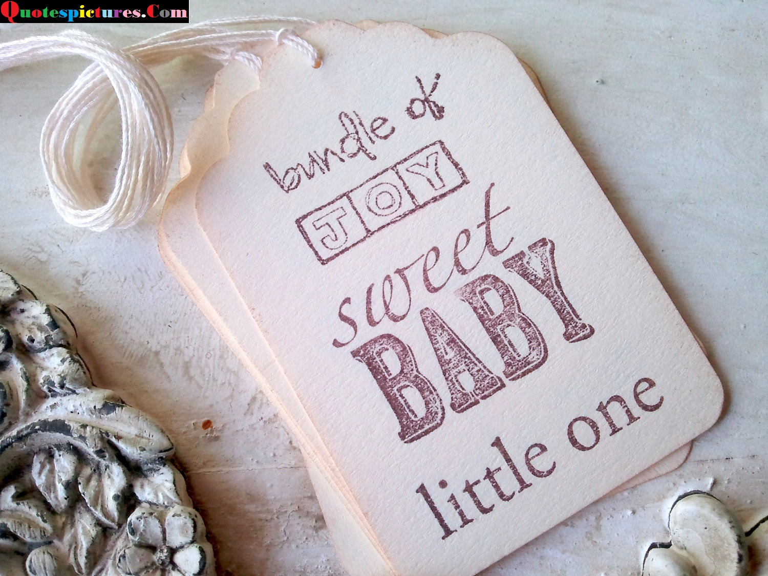 Babies Quotes - Sweet Babby Little One