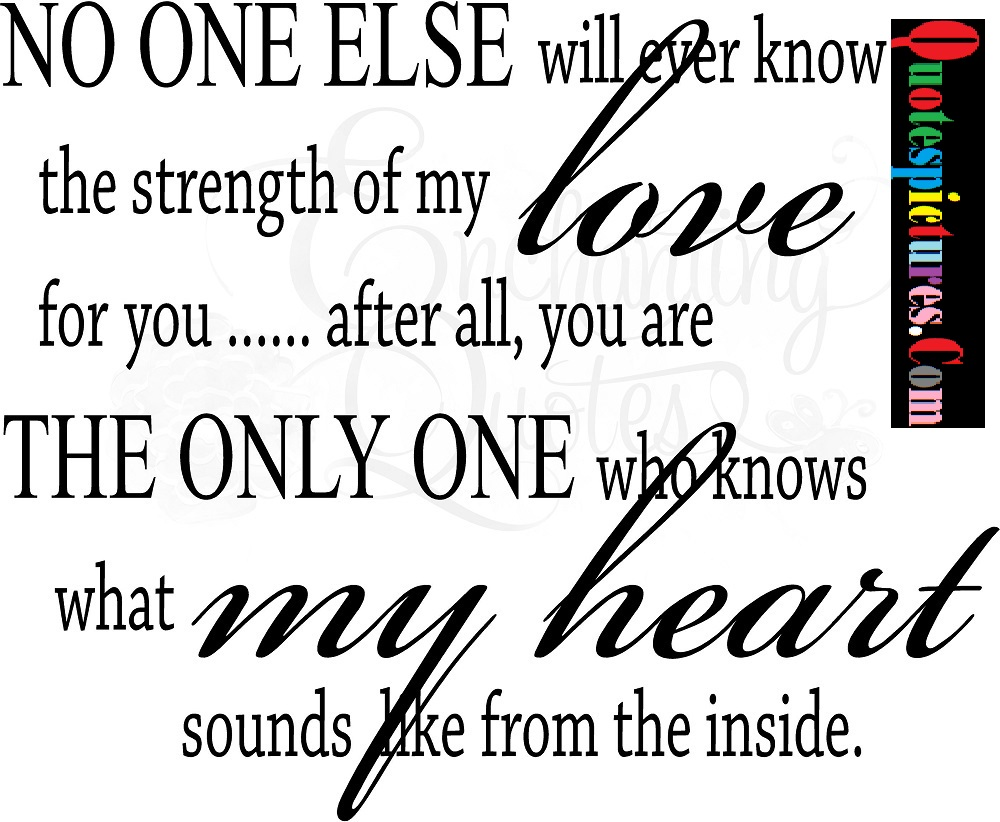 Baby Quotes - No One Else Love The Only One My Heart