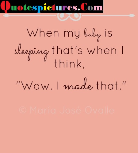 Baby Quotes - Wow I Made That