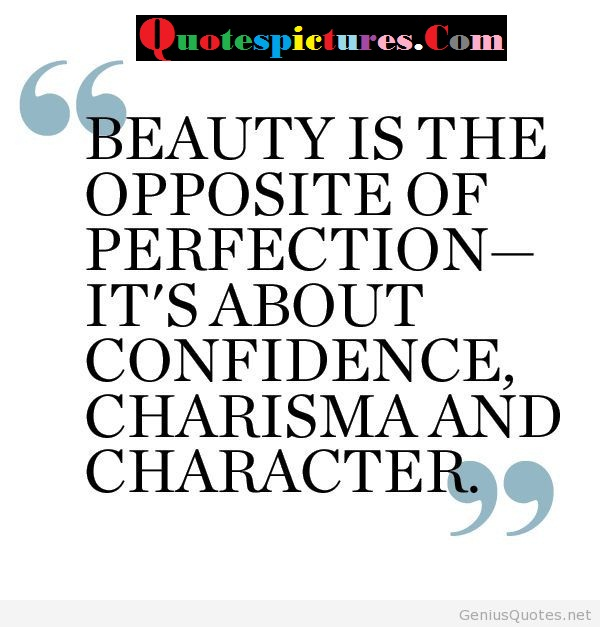 Beauty Quotes - Beauty Is The Opposite Of Perfection