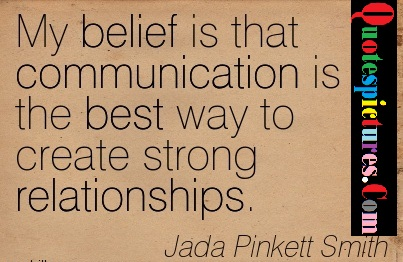 Belief Quotes - My Belief Is The Best Way To Strong Relationships By Jada Pinkett Smith