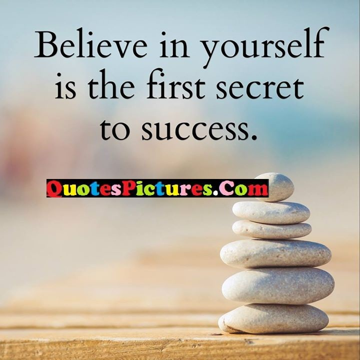 believe first secret success