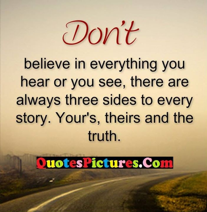 believe hear story truth