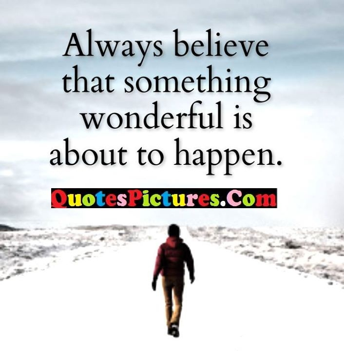 believe wonderful about happen