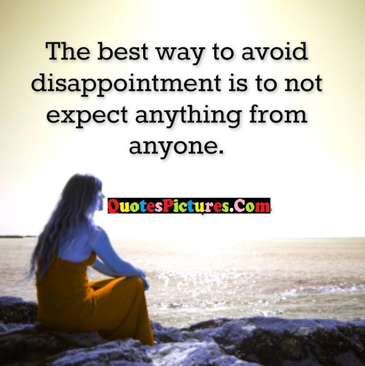 best disappointment expect quote