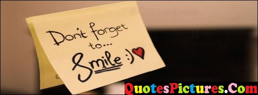 Best Love Quote - Do Not Forget To Smile