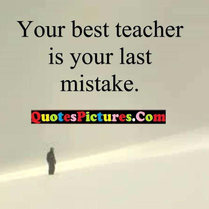 best teacher mistake quote