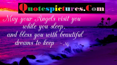 Blessings Quotes - Bless You With Beautiful Dreams To Keep By Mj