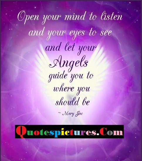 Blessings Quotes - Open Your Mind To Listen And Your Eyes To See By Mary Jac