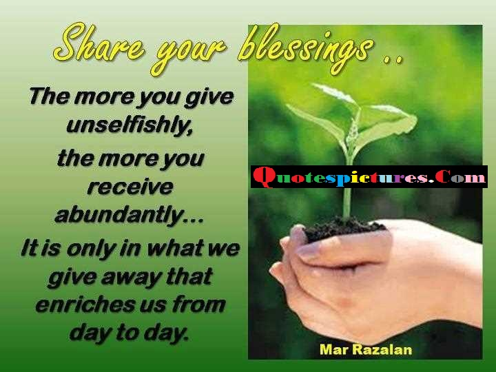 Blessings Quotes - Share Your Blessings By Mar Razalan