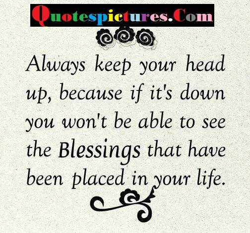 Blessings Quotes - The Blessings That Have Been Placed In Your Life