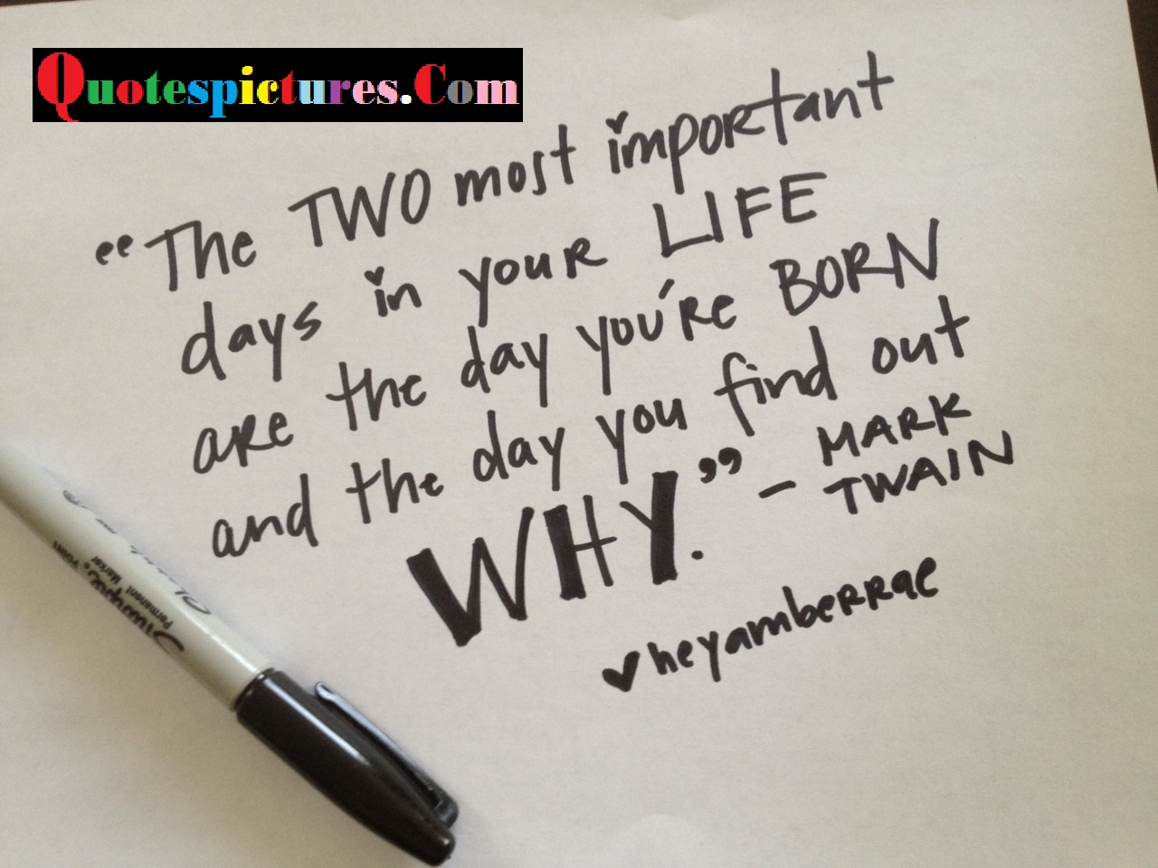 Boldness Quotes - The Two Most Important Days In Your Life By Mark Twain
