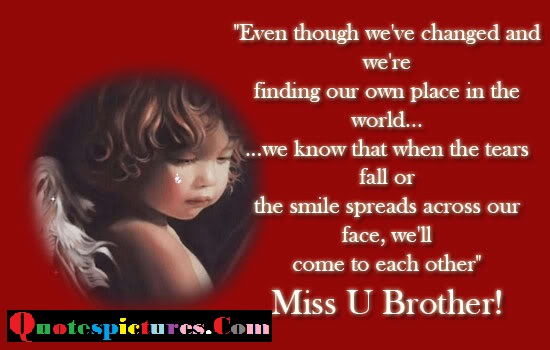Brother Quotes - Beautiful Lines Of Missing Brother