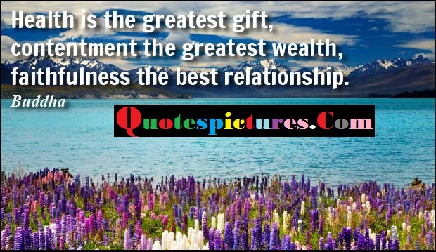 Buddhist Quotes - Faithfulness The Best Relationship By Buddha