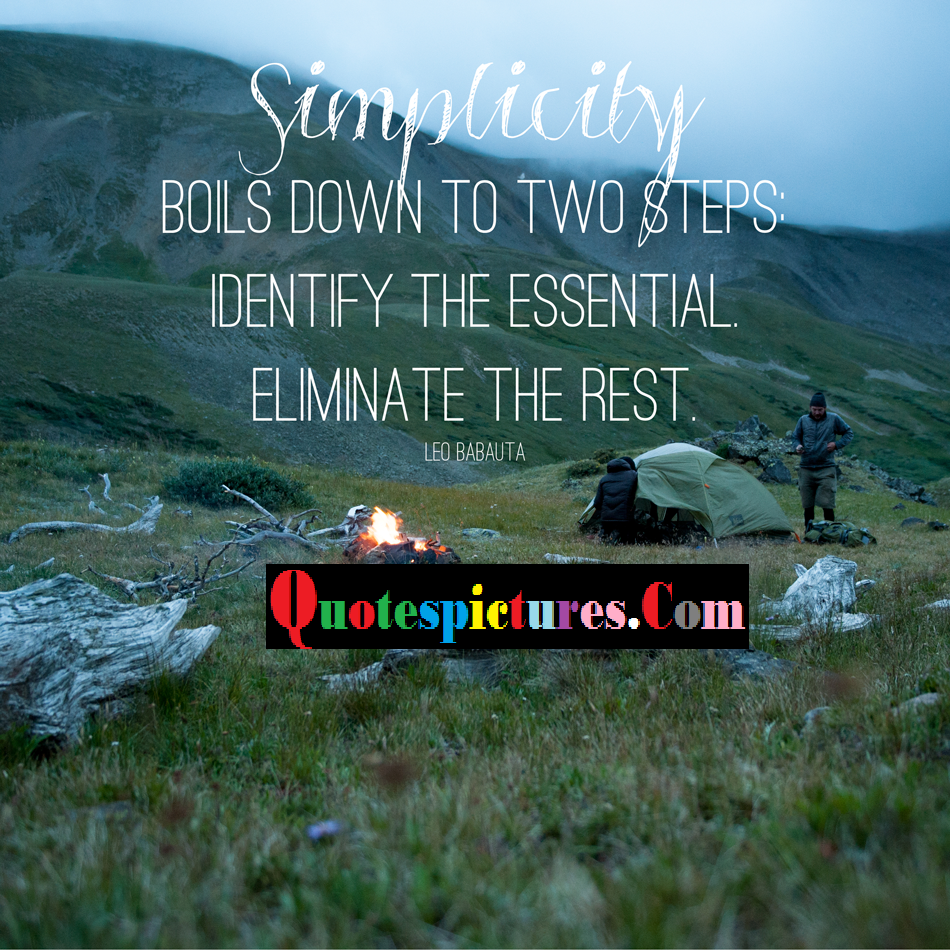 Camping Quotes - Boils Down Two Steps By Leo Babauta