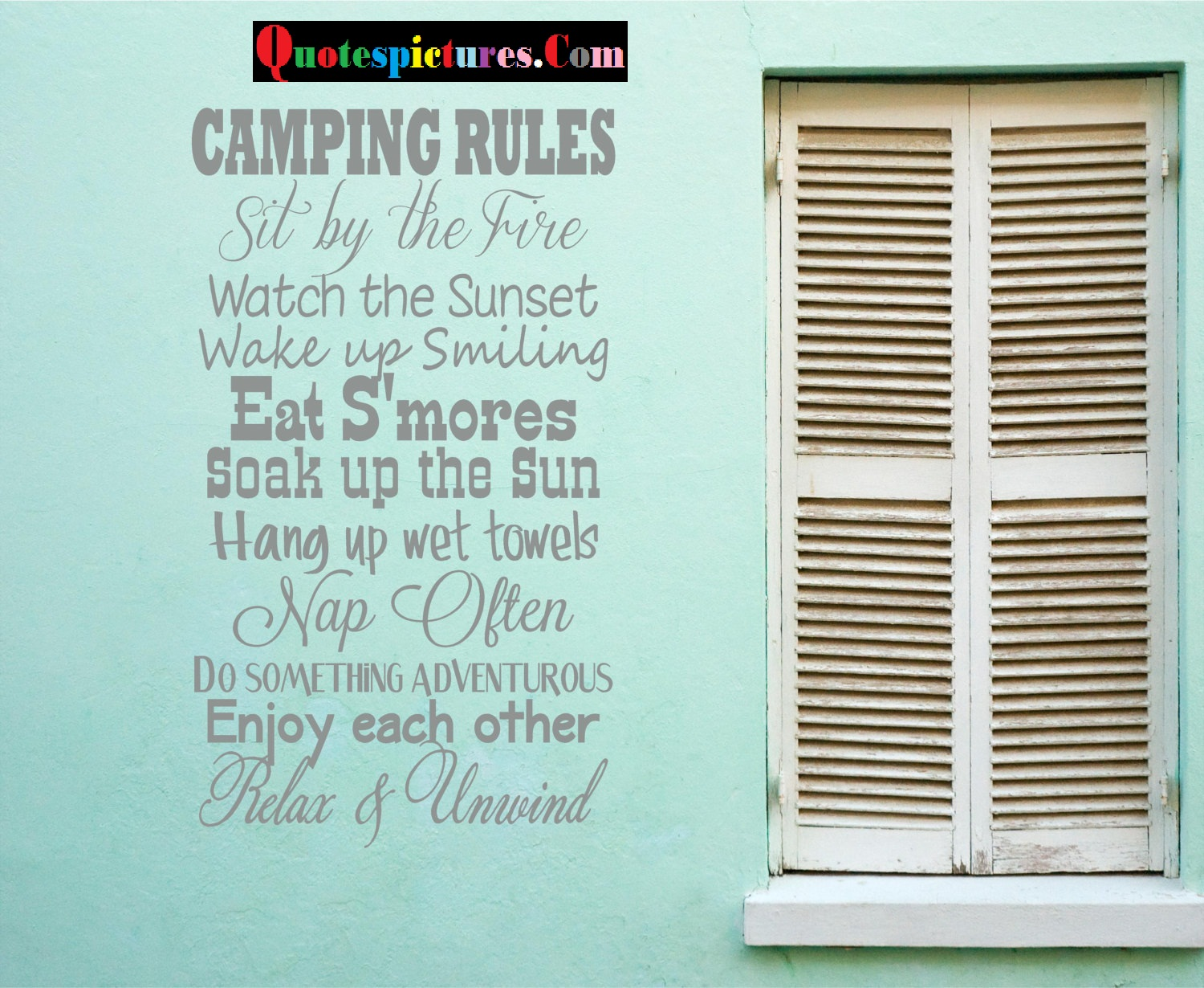 Camping Rules  - Quotes