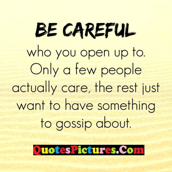 careful care gossip about