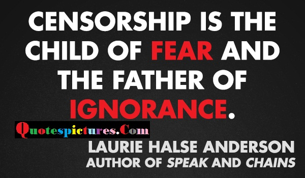 Cemsprship Quotes - Child Of Fear And The Father Of Ignorance