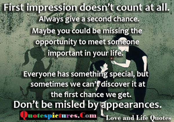 Chance Quotes - First Impression Does Not Count At All