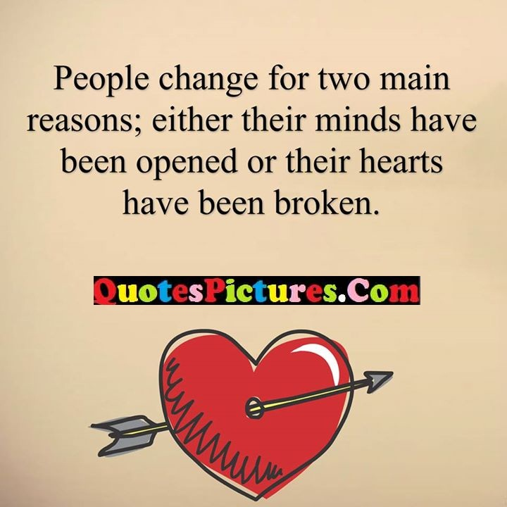change reasons either minds hearts broken