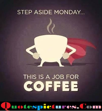Coffe Quotes - This Is A Job Free Coffee