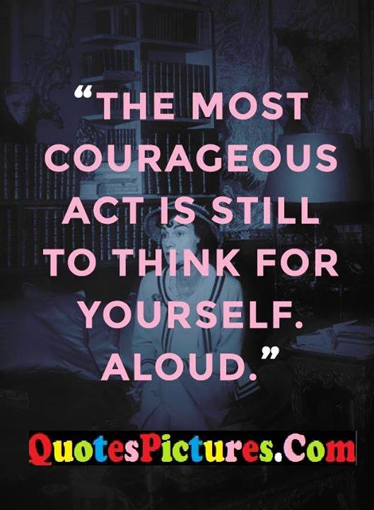 courageous act think aloud